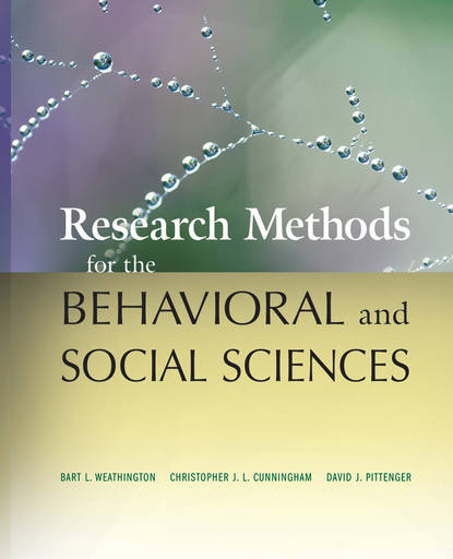 David J. Pittenger Research Methods for the Behavioral and Social Sciences wang qin nanotechnology research methods for food and bioproducts