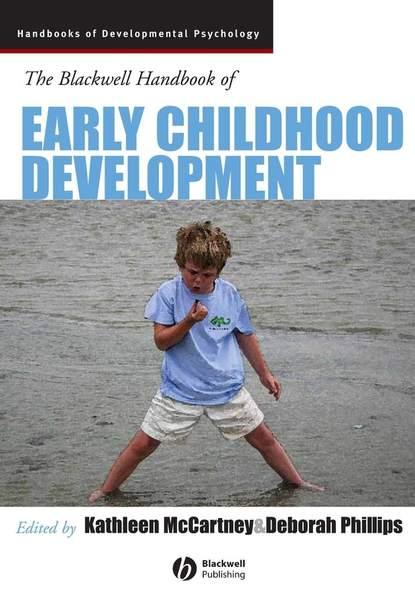 Kathleen McCartney The Blackwell Handbook of Early Childhood Development rupert brown blackwell handbook of social psychology