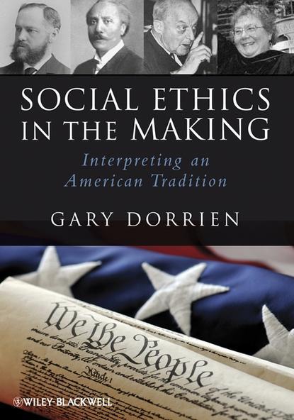 Группа авторов Social Ethics in the Making jane addams democracy and social ethics