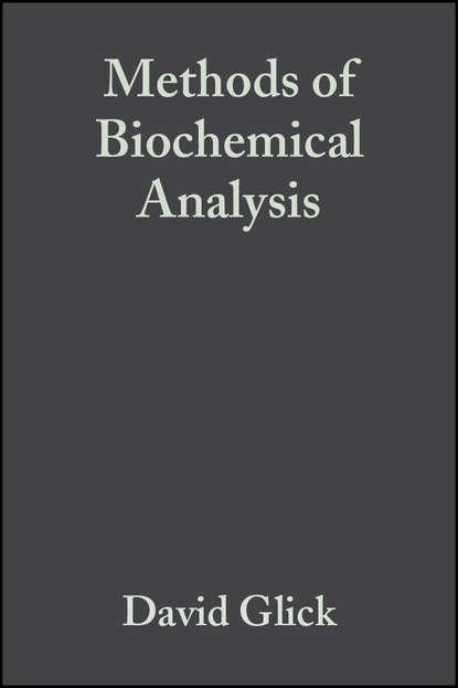 ernest hodgson molecular and biochemical toxicology Группа авторов Methods of Biochemical Analysis, Volume 3