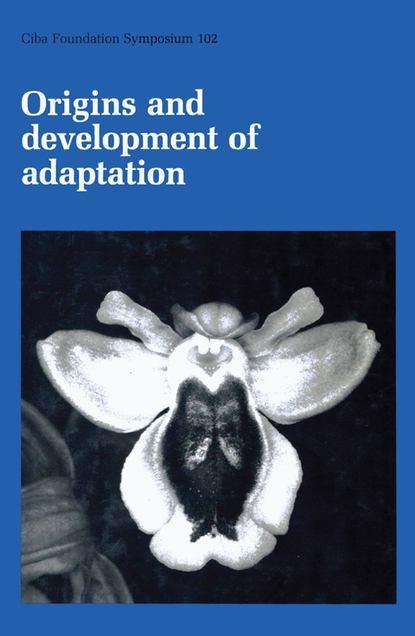 Фото - CIBA Foundation Symposium Origins and Development of Adaptation ciba foundation symposium cerebral vascular smooth muscle and its control