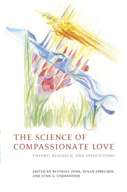 Susan Sprecher The Science of Compassionate Love science communication