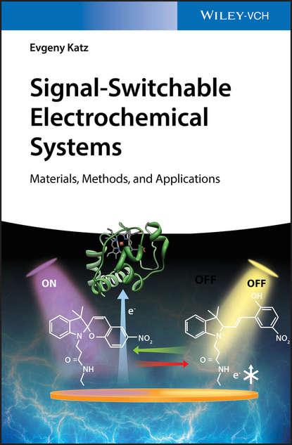 Группа авторов Signal-Switchable Electrochemical Systems genies sylvie lead nickel electrochemical batteries