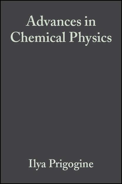 Группа авторов Advances in Chemical Physics, Volume 2 группа авторов advances in chemical physics volume 12