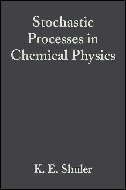 Группа авторов Advances in Chemical Physics, Volume 15 группа авторов advances in chemical physics volume 5