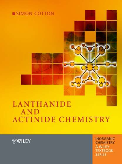 Группа авторов Lanthanide and Actinide Chemistry группа авторов elements of environmental chemistry