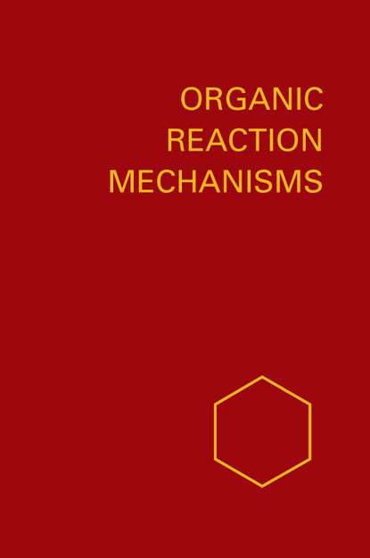 A. Knipe C. Organic Reaction Mechanisms 1989 a knipe c organic reaction mechanisms 1987