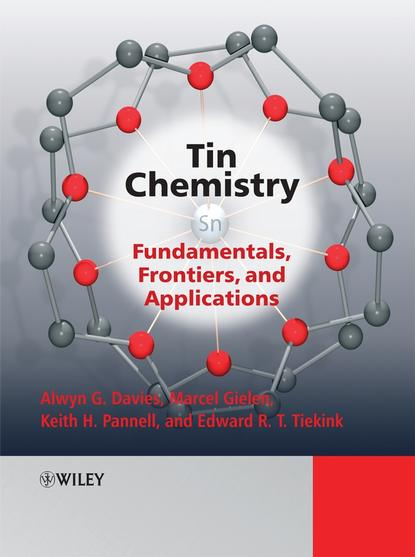 Фото - Marcel Gielen Tin Chemistry jay siegel forensic chemistry fundamentals and applications