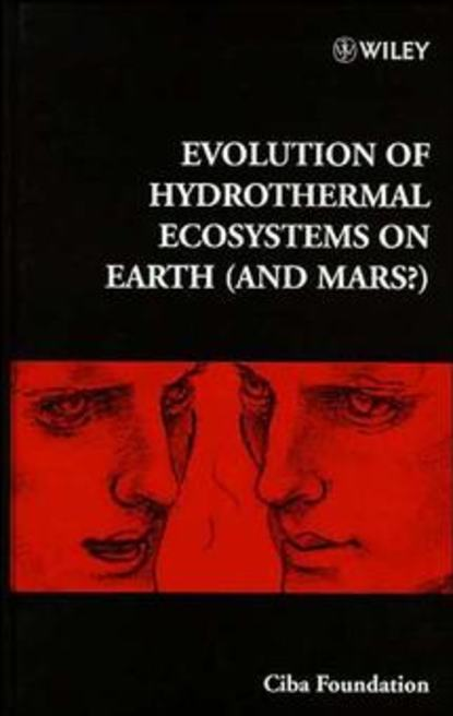 Gregory Bock R. Evolution of Hydrothermal Ecosystems on Earth (and Mars?) gordon stevens peace on earth