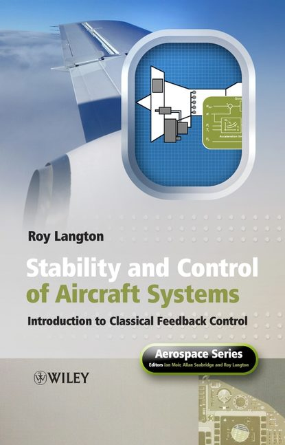 Roy Langton Stability and Control of Aircraft Systems camilo olaya social systems engineering the design of complexity