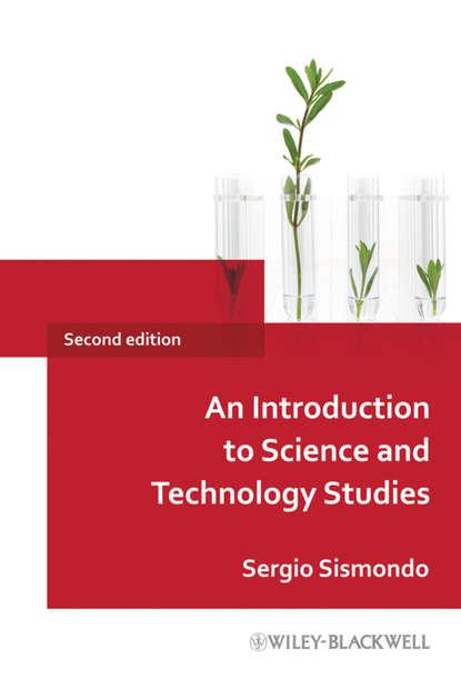 Sergio Sismondo An Introduction to Science and Technology Studies недорого