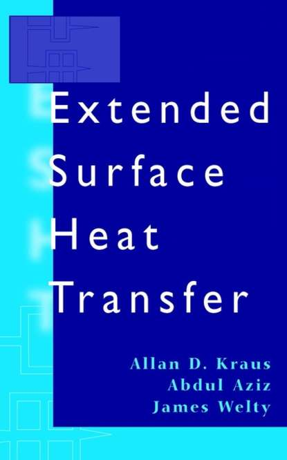 Abdul Aziz Extended Surface Heat Transfer louis theodore heat transfer applications for the practicing engineer isbn 9780470937211