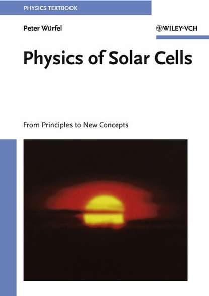 Peter Würfel Physics of Solar Cells nanocatalysts for improved solar energy conversion efficiency in dsscs
