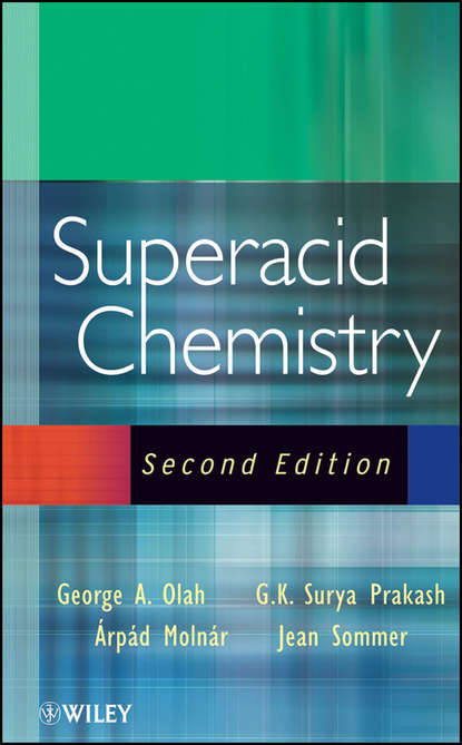 Jean Sommer Superacid Chemistry andreja bakac physical inorganic chemistry reactions processes and applications
