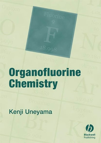 Kenji Uneyama Organofluorine Chemistry zvi rappoport the chemistry of organozinc compounds