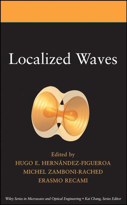 Michel Zamboni-Rached Localized Waves kim stafford wind on the waves