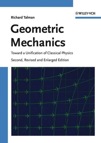 Richard Talman Geometric Mechanics transfer of learning from mechanics to electricity and magnetism