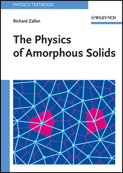 Richard Zallen The Physics of Amorphous Solids electronic processes in solids