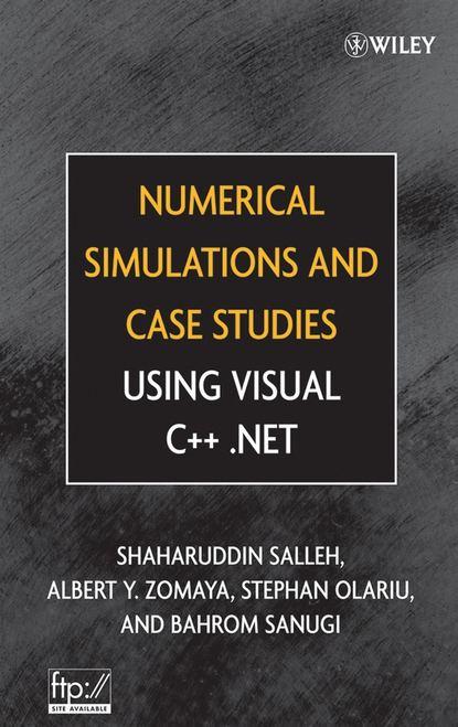 Фото - Stephan Olariu Numerical Simulations and Case Studies Using Visual C++.Net antoine savine modern computational finance aad and parallel simulations