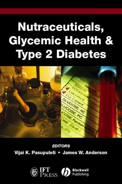 James Anderson W. Nutraceuticals, Glycemic Health and Type 2 Diabetes недорого
