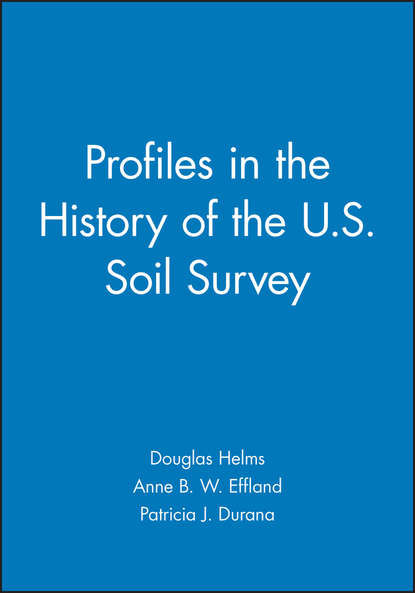 Douglas Helms Profiles in the History of the U.S. Soil Survey a monograph about the drops in economic soil