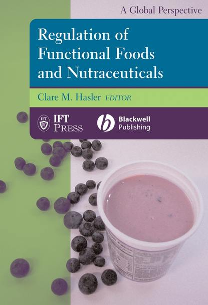 Clare Hasler M. Regulation of Functional Foods and Nutraceuticals недорого