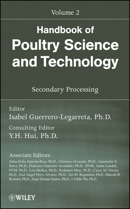 Yoshinori Mine Handbook of Poultry Science and Technology, Secondary Processing steven ricke c organic meat production and processing