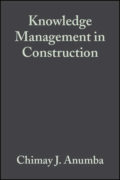 Charles Egbu Knowledge Management in Construction недорого
