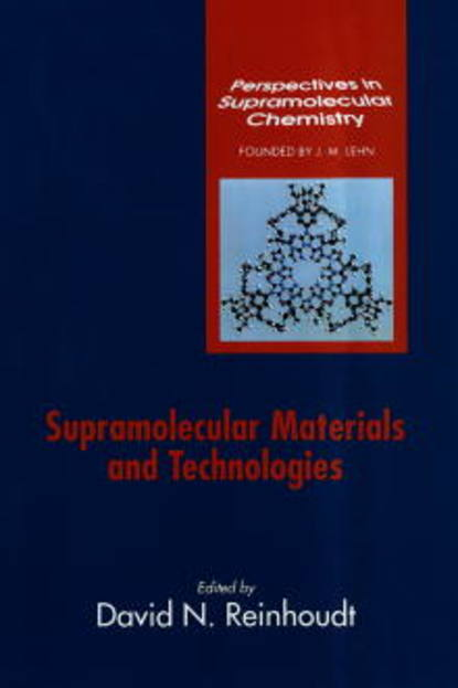 Фото - David Reinhoudt N. Supramolecular Materials and Technologies jay siegel forensic chemistry fundamentals and applications