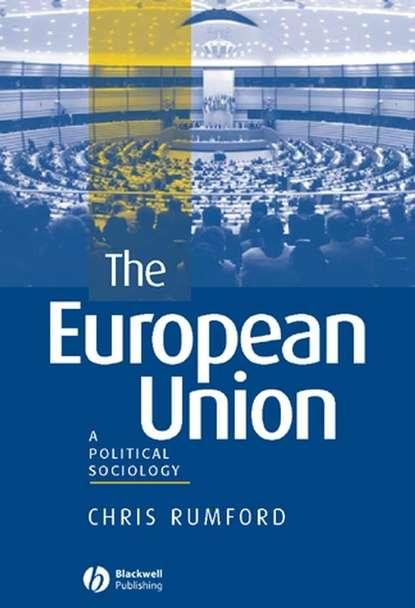 Chris Rumford The European Union european union bill vol 1