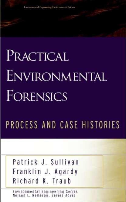 Patrick Sullivan J. Practical Environmental Forensics in praise of litigation