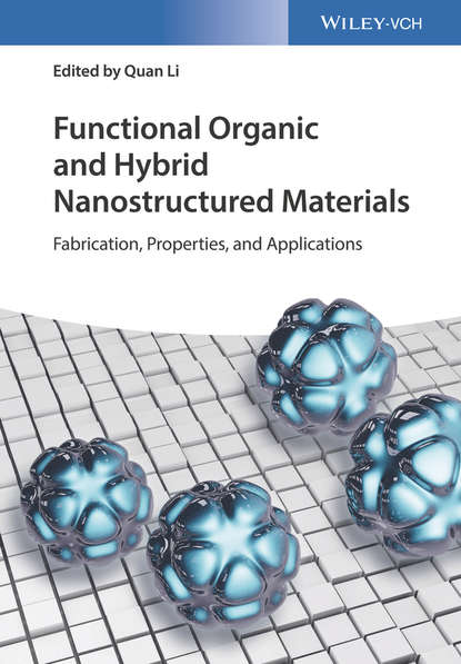 Quan Li Functional Organic and Hybrid Nanostructured Materials mohammad jawaid synthesis and tribological applications of hybrid materials