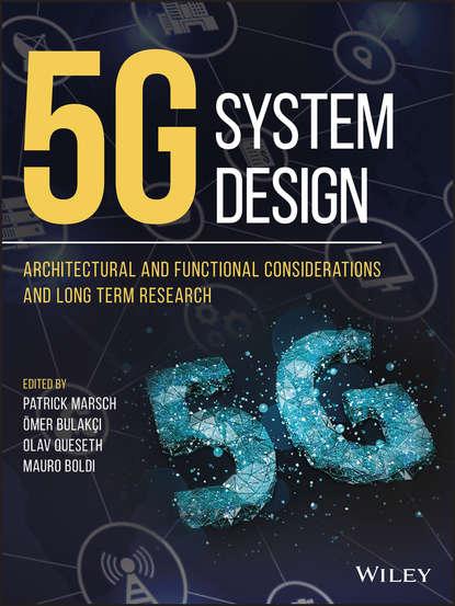 Patrick Marsch 5G System Design e2e cr8c1
