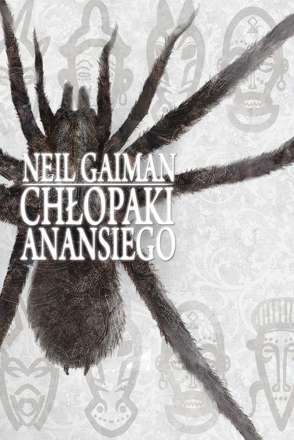 Neil Gaiman Chłopaki Anansiego neil gaiman chłopaki anansiego
