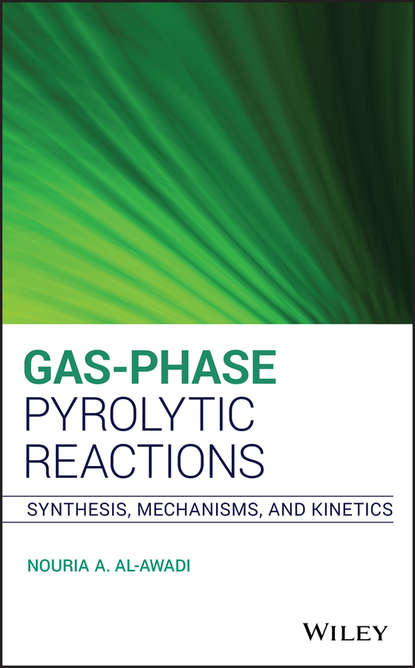 Nouria A. Al-Awadi Gas-Phase Pyrolytic Reactions andreja bakac physical inorganic chemistry reactions processes and applications