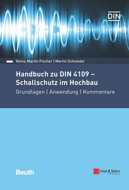 Martin Schneider Handbuch zu DIN 4109 - Schallschutz im Hochbau nicole backhaus analyse der anforderungen an ein beschwerdemanagementsystem als teil eines qm systems im krankenhaus