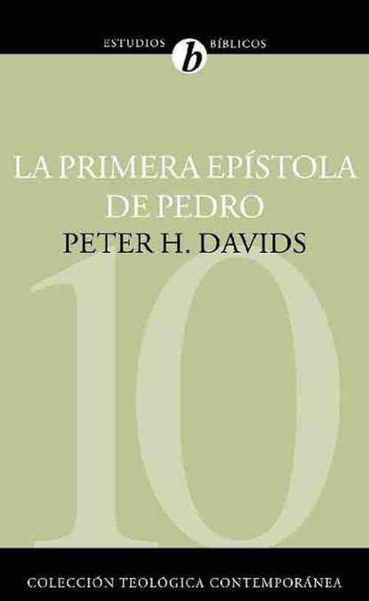Peter H. Davids La Primera Epístola de Pedro недорого