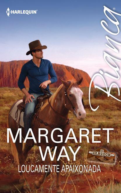 Фото - Margaret Way Loucamente apaixonada margaret way segundo compromisso
