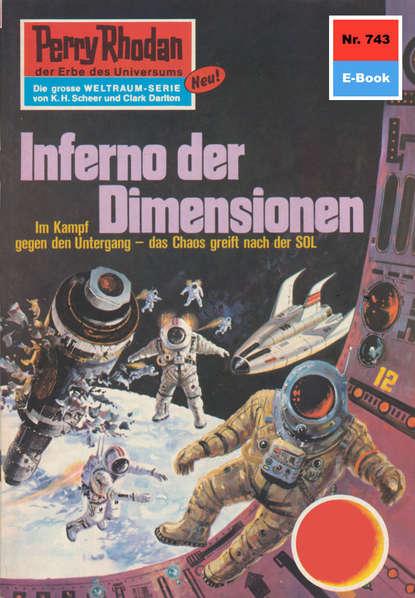 Hans Kneifel Perry Rhodan 743: Inferno der Dimensionen hans kneifel perry rhodan 661 der sonnenzünder
