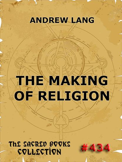 Andrew Lang The Making Of Religion sobel andrew making rain the secrets of building lifelong client loyalty