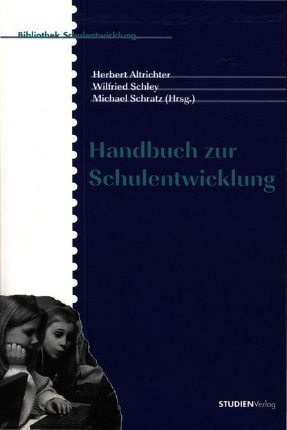 jorg schlee schulentwicklung gescheitert Группа авторов Handbuch zur Schulentwicklung