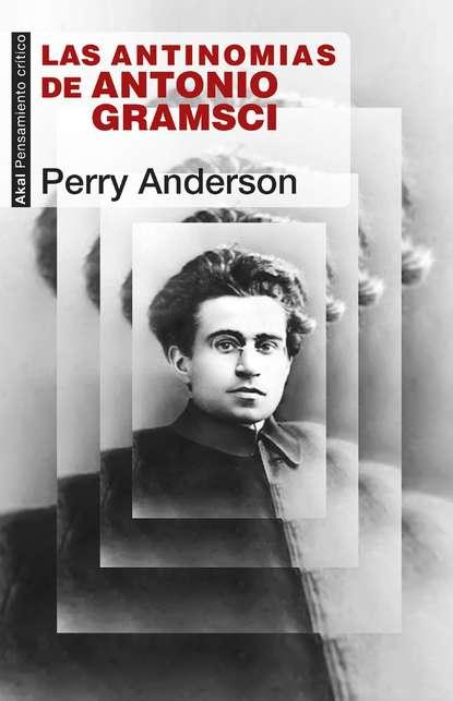 Фото - Perry Anderson Las antinomias de Antonio Gramsci antonio de luca мокасины