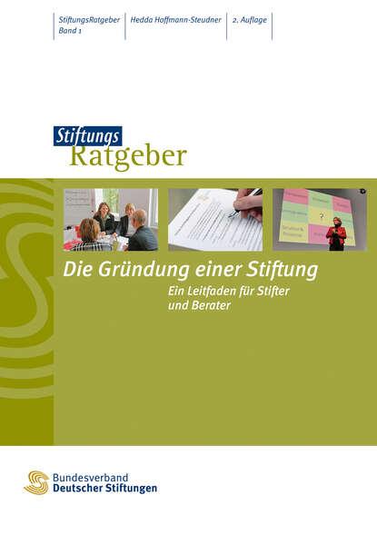 Hedda Hoffmann-Steudner Die Gründung einer Stiftung