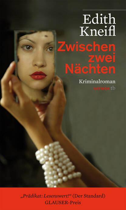 Edith Kneifl Zwischen zwei Nächten недорого