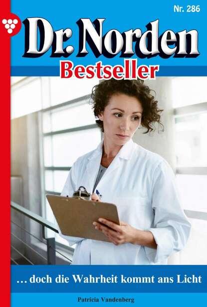 Фото - Patricia Vandenberg Dr. Norden Bestseller 286 – Arztroman patricia vandenberg dr norden bestseller 259 – arztroman