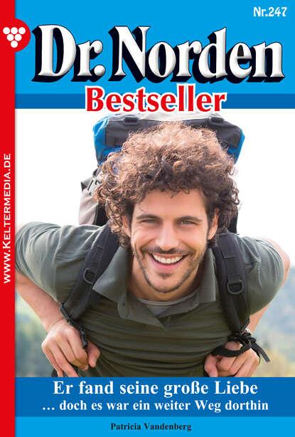 Patricia Vandenberg Dr. Norden Bestseller 247 – Arztroman недорого