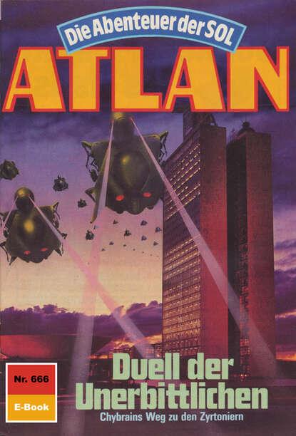 Peter Griese Atlan 666: Duell der Unerbittlichen peter griese atlan 666 duell der unerbittlichen