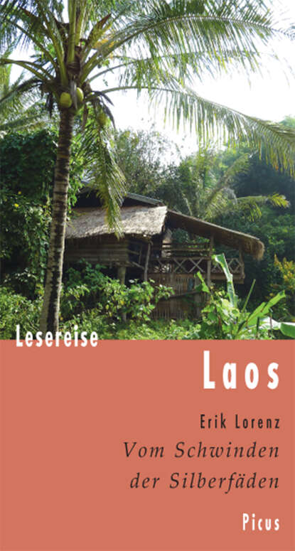 Erik Lorenz Lesereise Laos недорого
