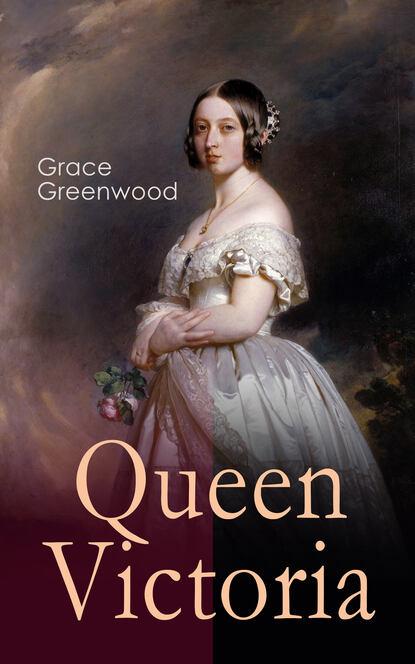 Grace Greenwood Queen Victoria shari anton by queen s grace