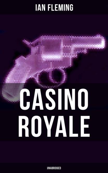 Ian Fleming CASINO ROYALE (Unabridged) недорого